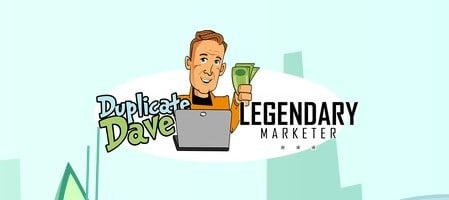 duplicate dave the legendary marketer